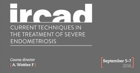 IRCAD – Current Techniques in the Treatment of Severe Endometriosis