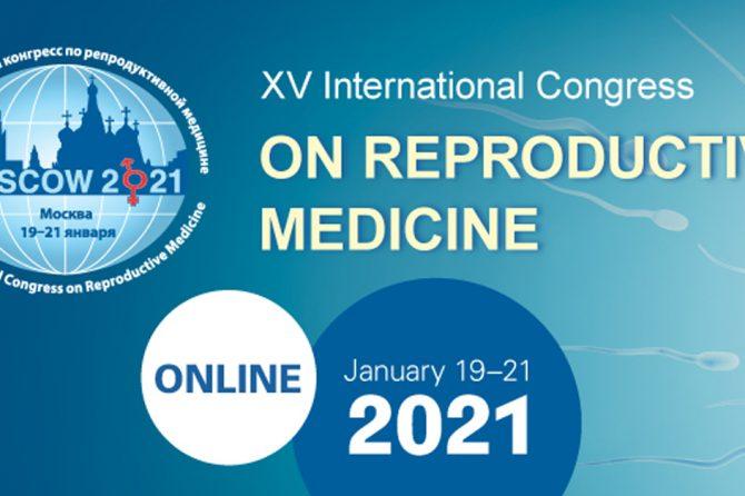 Moscow – XV International Congress on Reproductive Medicine 19, 20 e 21 Janeiro 2021